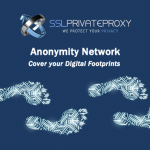 cover your digital footprints anonymity network sslprivateproxy