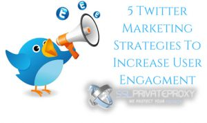 5 reasons to power your marketing with twitter proxies