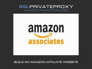 amazon private proxies for amazon affiliate website