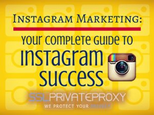 6 instagram marketing rules through private proxies 2017