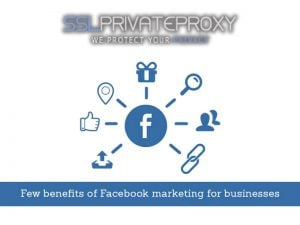 5 benefits using facebook private proxies