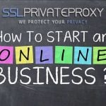 how-to-start-an-online-business-with-private-proxies-help
