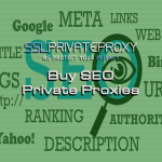 buy seo private proxies from sslprivateproxy