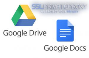 google drive google docs free tool private proxies