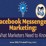 how to use facebook proxies for messenger marketing