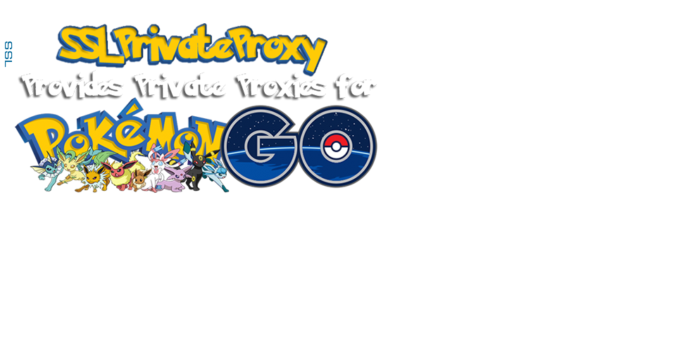 Buy Private Proxies for Pokemon Go - 100% working
