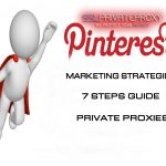 pinterest marketing strategies using private proxies
