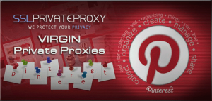 private proxies for pinterest marketing