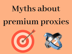 7-Myths-uncovered-about-premium-proxies