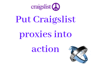 Five-steps-for-putting-Craigslist-proxies-into-action