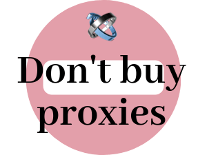 Why-you-shouldn't-buy-proxies-on-your-own