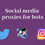 Buy proxies for social media automation